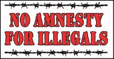 Amnesty - NO AMNESTY FOR ILLEGALS