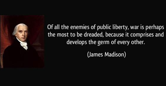 James Madison - war and liberty