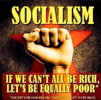 Socialism - Be rich or Be poor