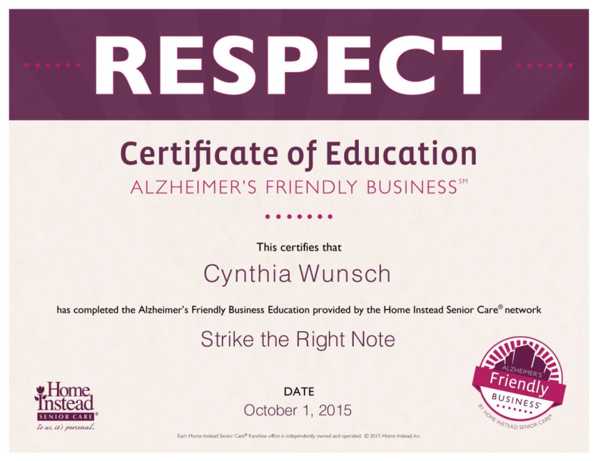 Certificate of Education showing that Cynthia Wunsch has completed Alzheimer's training and Strike the Right Note is an Alzheimer's-friendly business