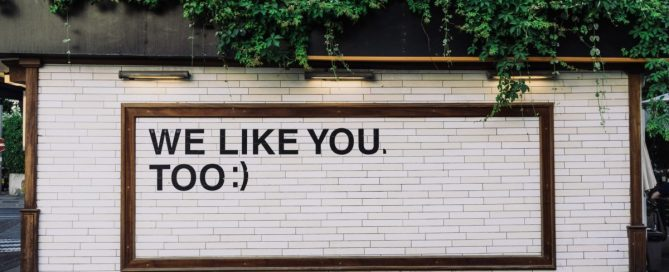 'We like you, too' sign