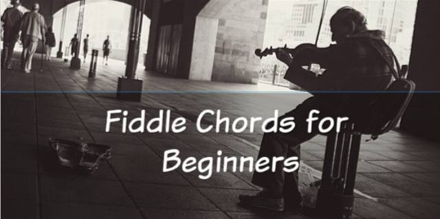 5 Fiddle Chords For Beginners to Start With - StringVibe