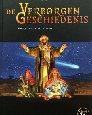 Verborgen Geschiedenis 33 - De witte Messias