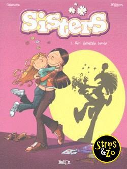Sisters 1 - Een gezellige bende