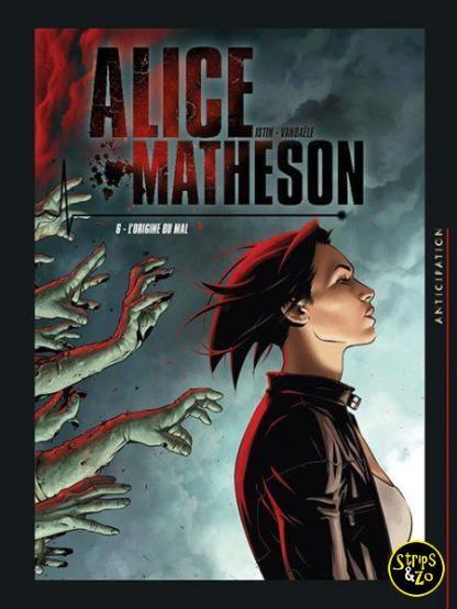 Alice Matheson 6 De Oorsprong van het Kwaad