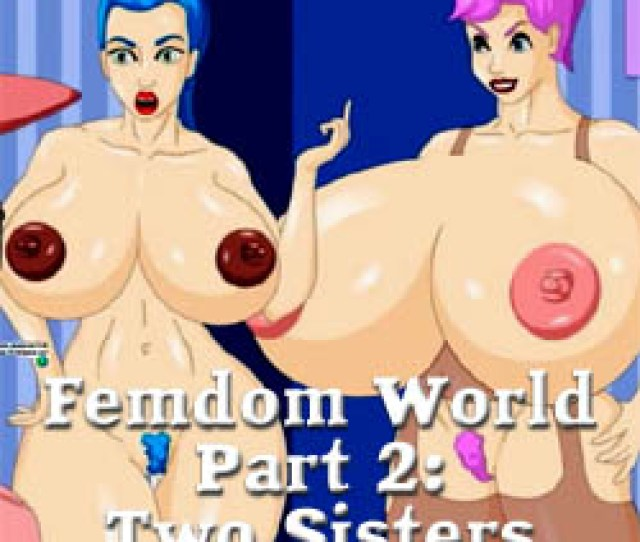 Femdom World Part 2 Two Sisters Mobile Strip Game