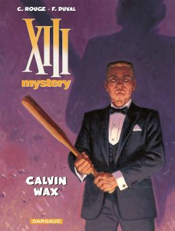 XIII Mystery 10, Calvin Wax, Dargaud, Rouge, Duval