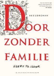 Door Zonder Familie, Gerrit de Jager, Kopen, Bestellen, Online, Strip, stripboek, stripverhaal, graphic novel, beeldroman