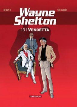 Wayne Shelton 13, Vendetta