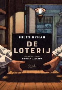De Loterij, Miles Hyman