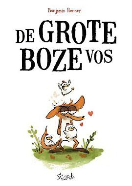 Grote Boze Vos, Benjamin Renner, 9789492117694