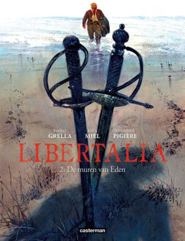 Libertalia 2, Muren van Eden