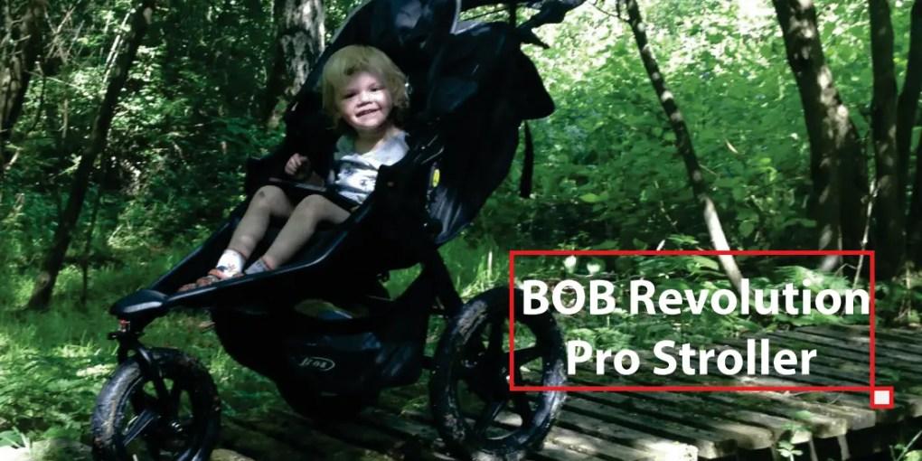 BOB Revolution Pro Stroller Review