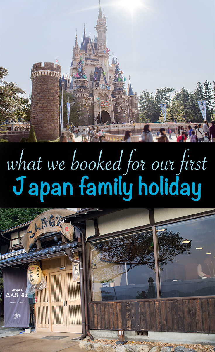 What we booked for our first japan family holiday