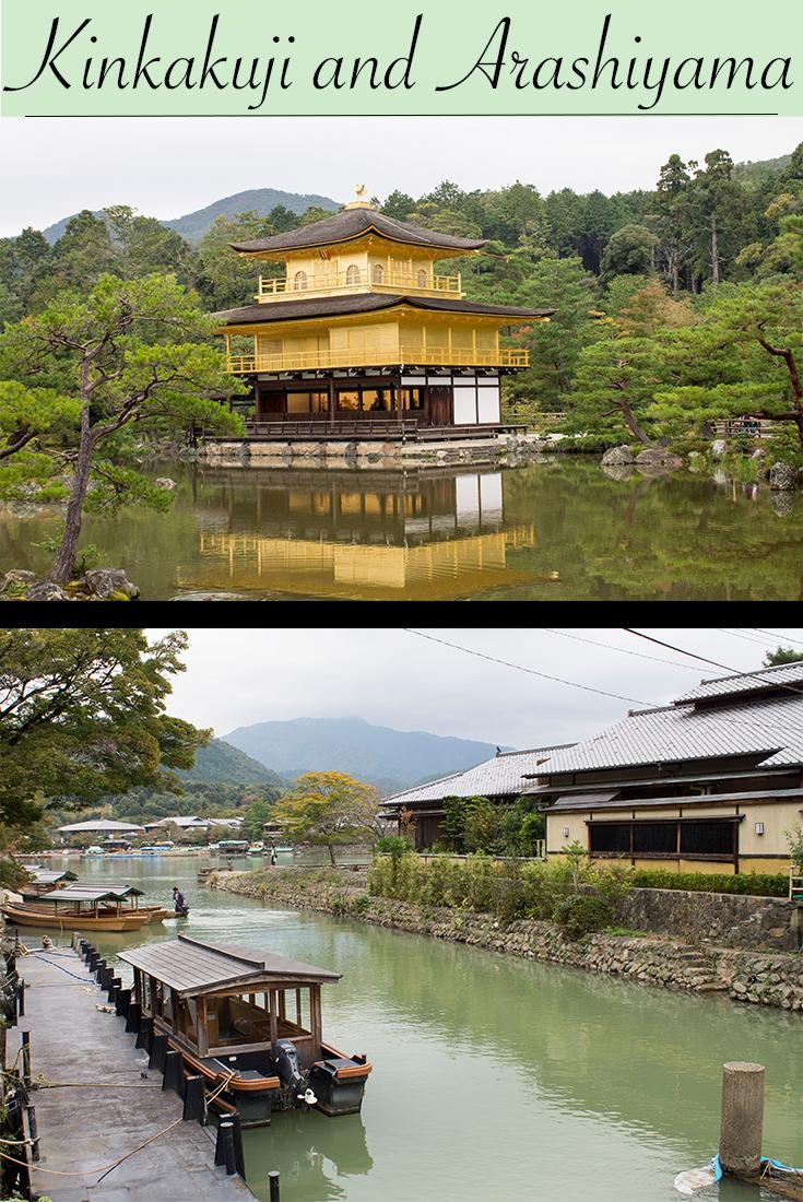 Kinkakuji and Arashiyama