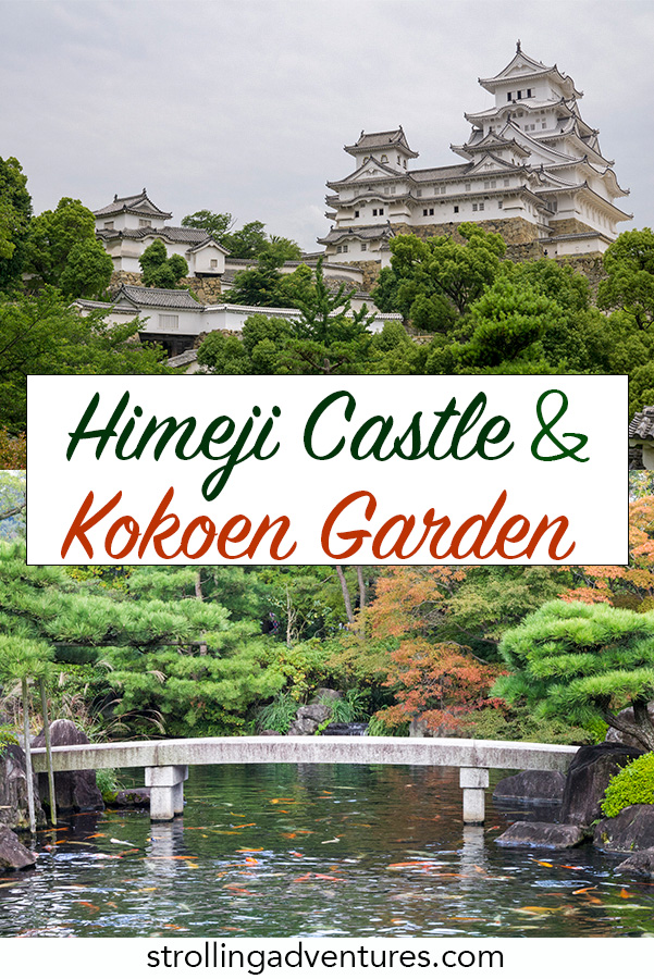 Himeji Castle and Kokoen Garden