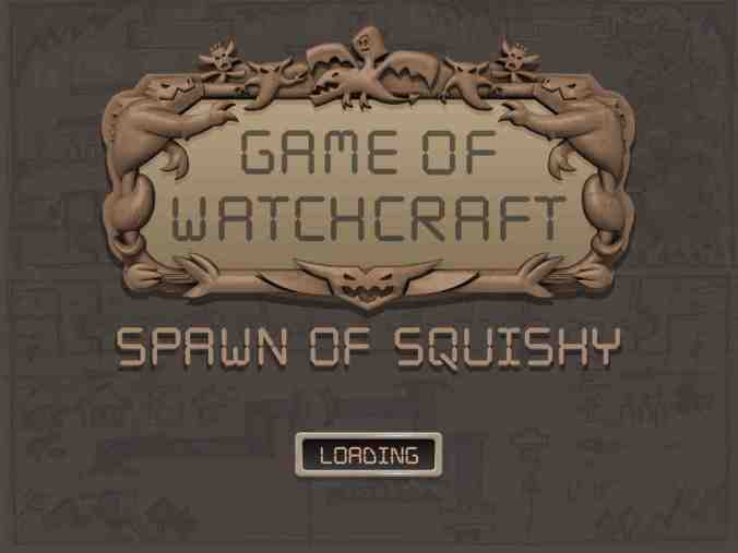 GameOfWatchcraftSpawnOfSquishy01