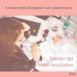 Minder tijd in social media - solopreneur