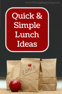 Quick & Simple Lunch Ideas