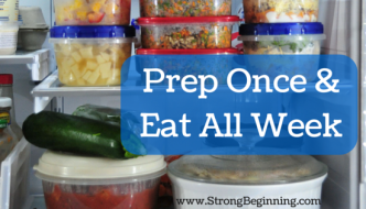 Prep Once & Eat All Week