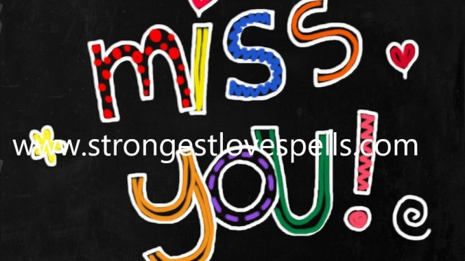 Love spell to make miss you