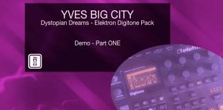 Yves Big City - Dystopian Dreams for Elektron Digitone