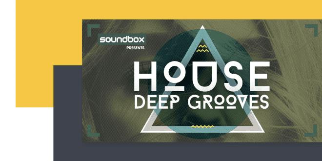 Soundbox - House Deep Grooves