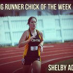 Strong Runner Chick of the Week: Shelby Adams