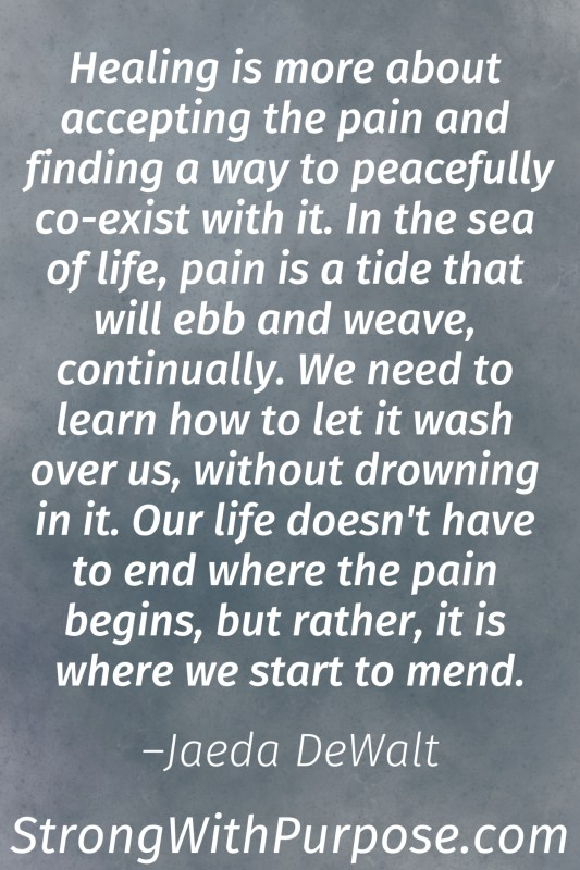 10 Inspiring Chronic Pain Quotes For Healing Living Strong With