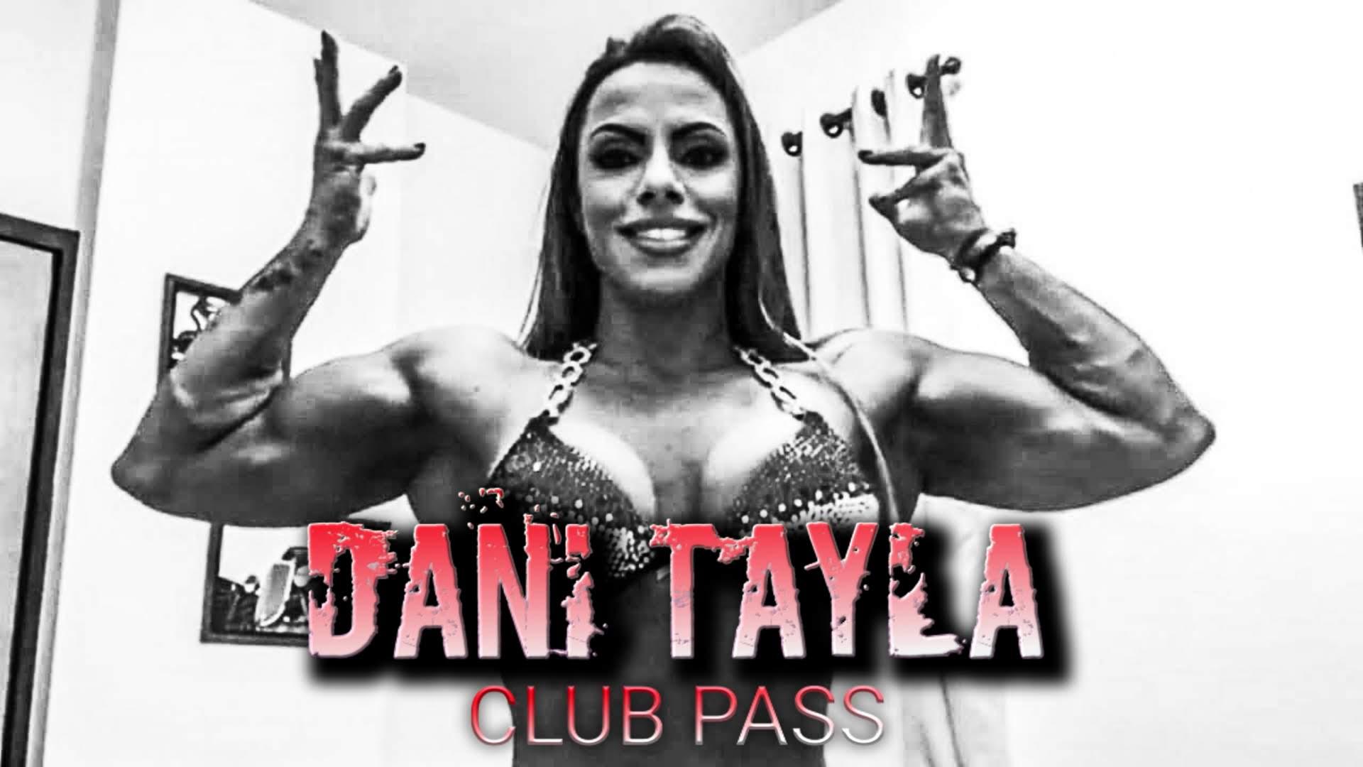Dani Tayla Club Pass