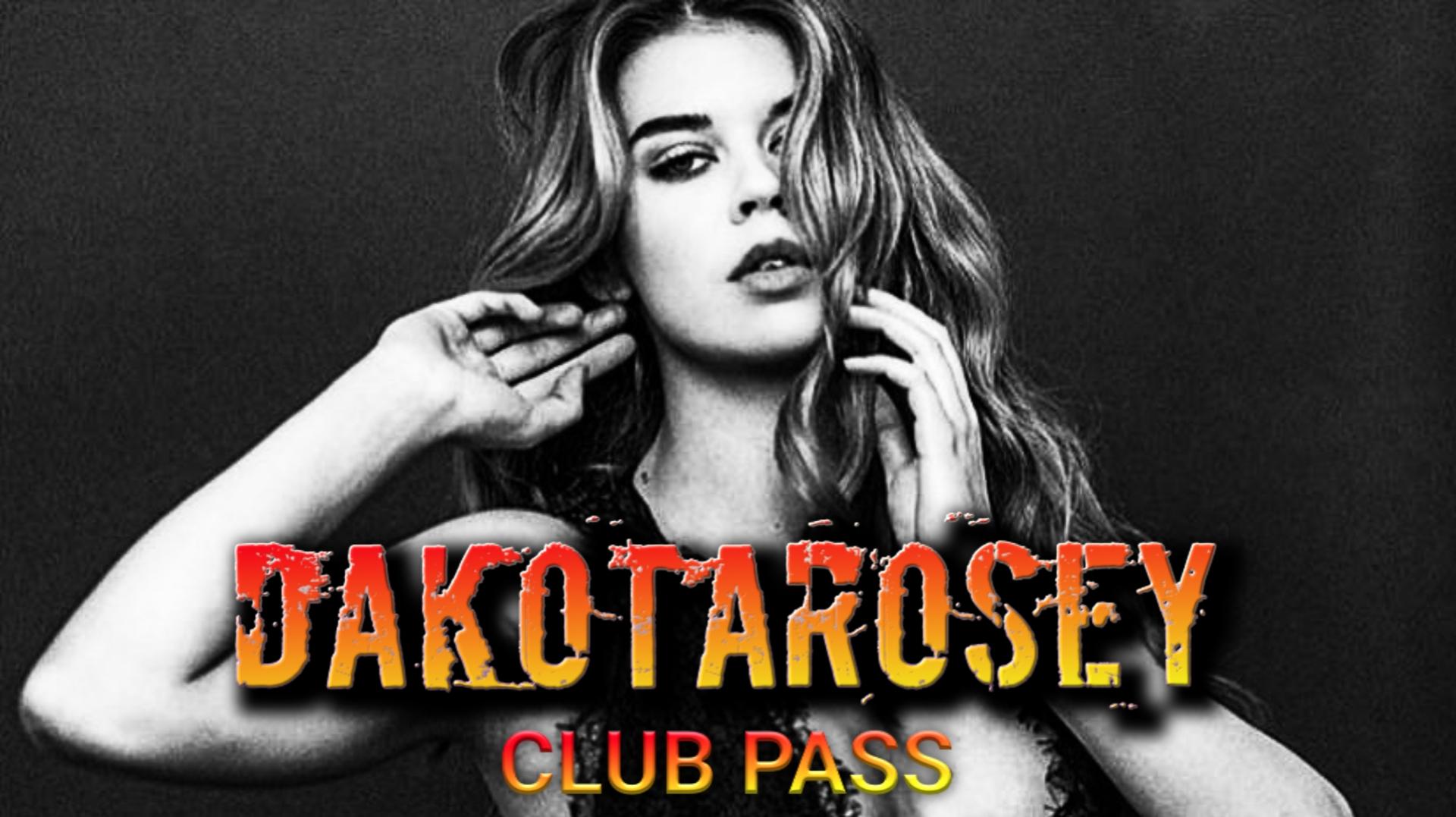 Dakotarosey Club Pass