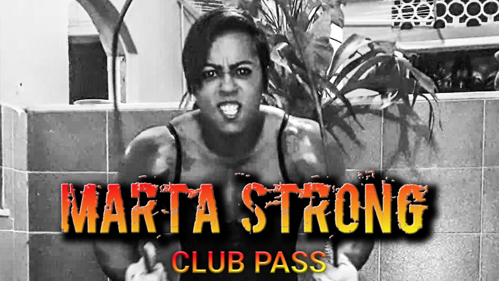 Marta Strong Club Pass