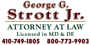 Attorney at law in MD and DE