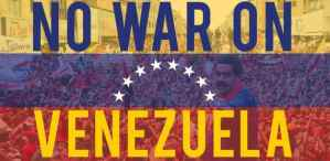 Feb. 23: No U.S. War on Venezuela!