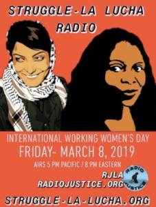 Struggle-La Lucha Radio (International Working Women's Day) - episode 2