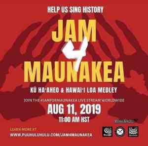 Aug. 11: JAM 4 MAUNAKEA