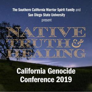 Native Truth and Healing, The California Genocide Conference