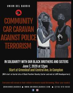 Los Angeles June 7: Community Car Caravan Against Police Terrorism!