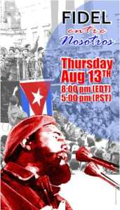 Celebrating the Life of Fidel Castro Ruz – on his 94th birthday