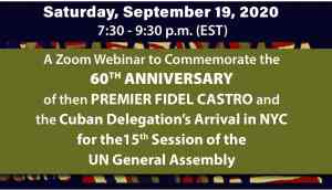 Sept. 19 Commemorate the 60th anniversary of Pres. Fidel Castro's Historic NY Visit, including his visit to Harlem and meeting with Malcolm X