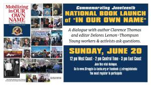 Book Launch of Mobilizing In Our Own Name: Million Worker March, June 20