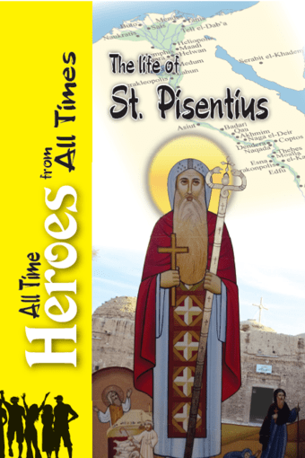 The Life Of St Pisentius - St Shenouda Press Store