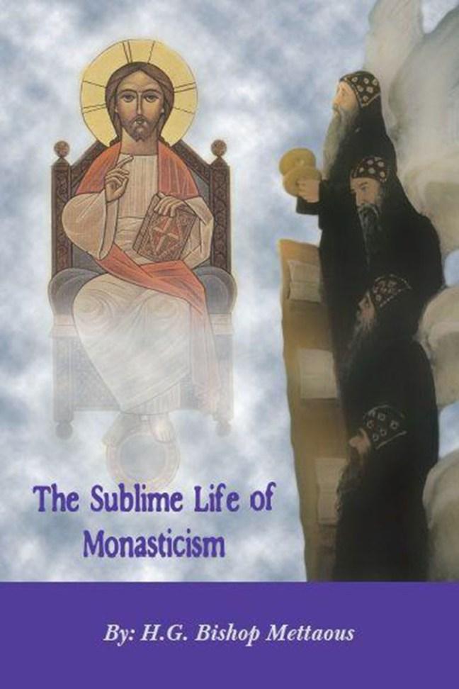 The Sublime Life Of Monasticism: St Shenouda Press- Coptic Orthodox Store
