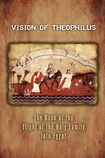 Vision Of Theophilus: St Shenouda Press- Coptic Orthodox Store