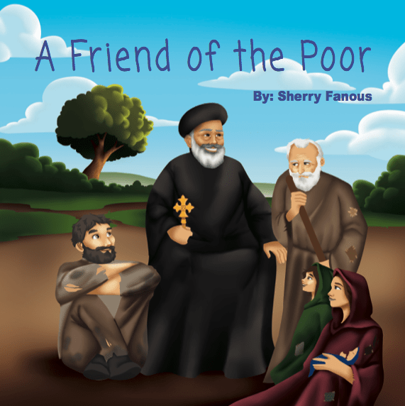 A friend to the poor- The life of St Abraam