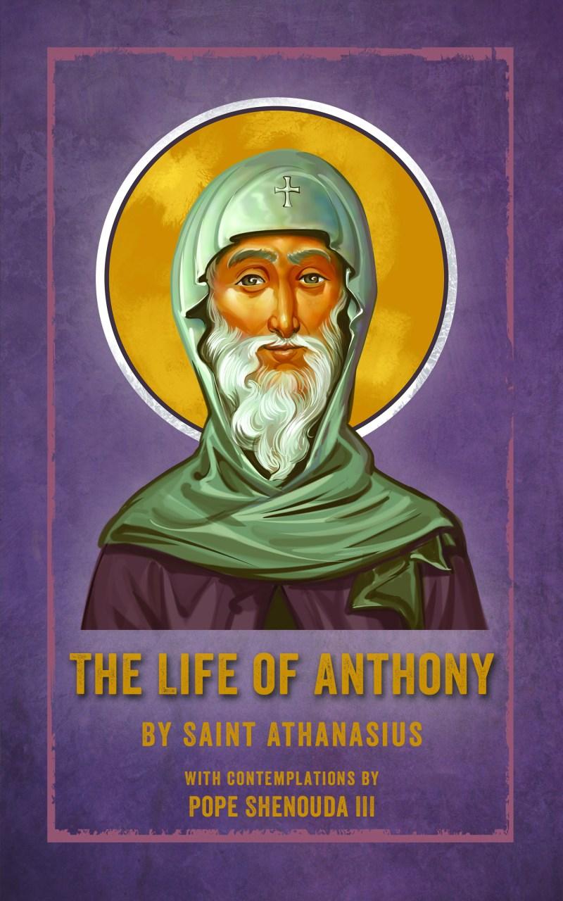 The Life of Saint Anthony: St Shenouda Press- Coptic Orthodox Store