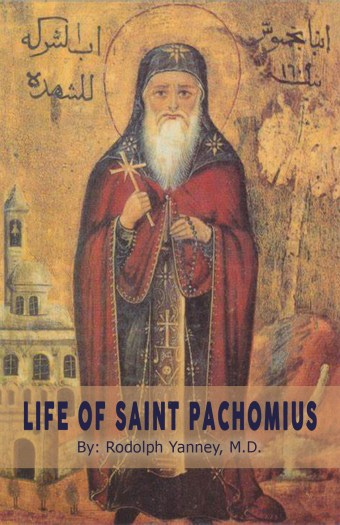 The life of st Pachomius