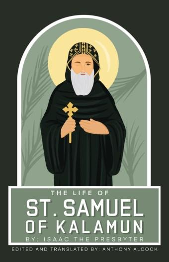The Life Of Samuel Of Kalamun: St Shenouda Press- Coptic Orthodox Store