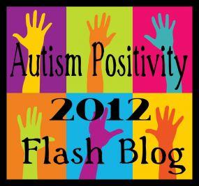 autism positivity flash blog
