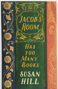 Jacobs room is full of books a year of reading